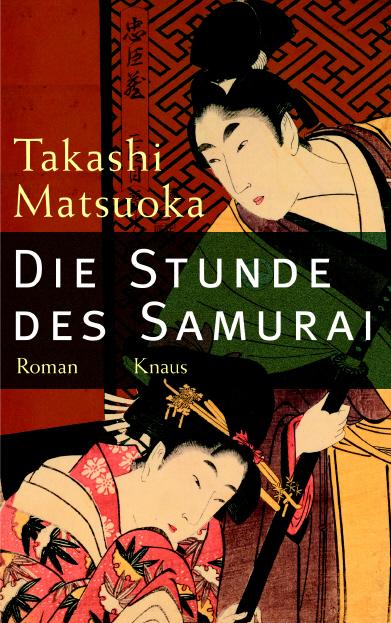 Die Stunde des Samurai - Takashi Matsuoka