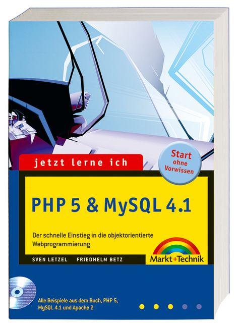 Jetzt lerne ich PHP 5 und MySQL 4.1: Der schnel...
