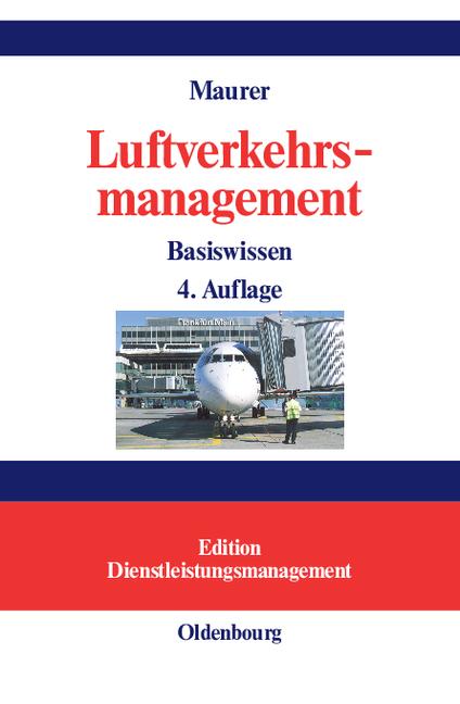 Luftverkehrsmanagement: Basiswissen - Peter Maurer