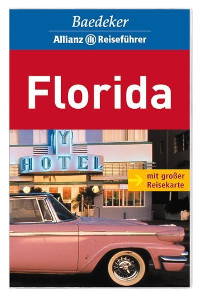 Baedeker Allianz Reiseführer Florida - Baedeker Redaktion
