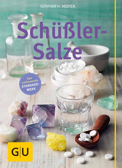 Schüßler-Salze - Günther H. Heepen