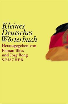Kleines Deutsches Wörterbuch - Jörg Bong
