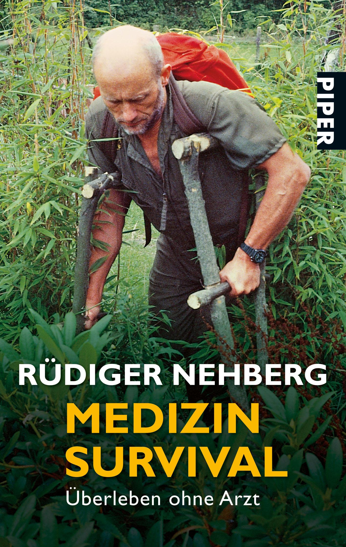 Medizin- Survival: Überleben ohne Arzt - Rüdiger Nehberg