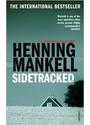 Sidetracked (A Kurt Wallander Mystery) - Henning Mankell
