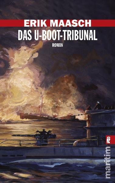 Das U-Boot-Tribunal - Erik Maasch