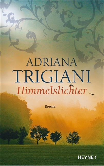 Himmelslichter: Roman - Adriana Trigiani