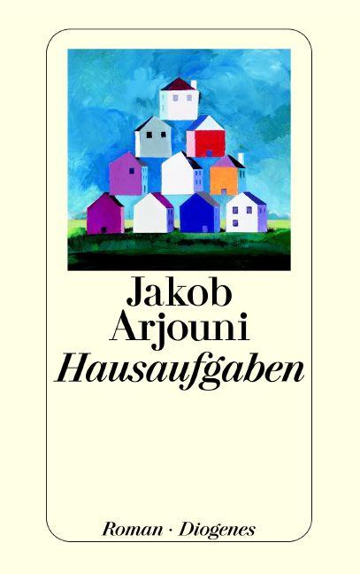 Hausaufgaben - Jakob Arjouni