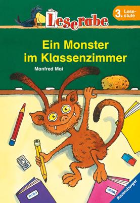 Leserabe. Ein Monster im Klassenzimmer. 3. Lese...