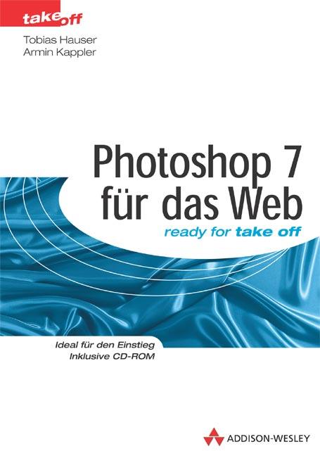 Photoshop 7 für das Web. - Tobias Hauser