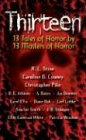 Thirteen: 13 Tales of Horror - A. Bates