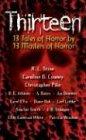 Thirteen: 13 Tales of Horror - A. Bates