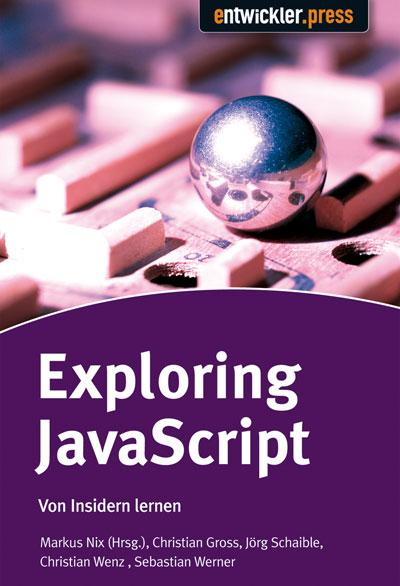 Exploring JavaScript. Von Insidern lernen - Mar...