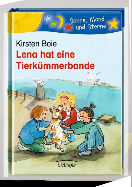 Lena hat eine Tierkümmerbande - Kirsten Boie