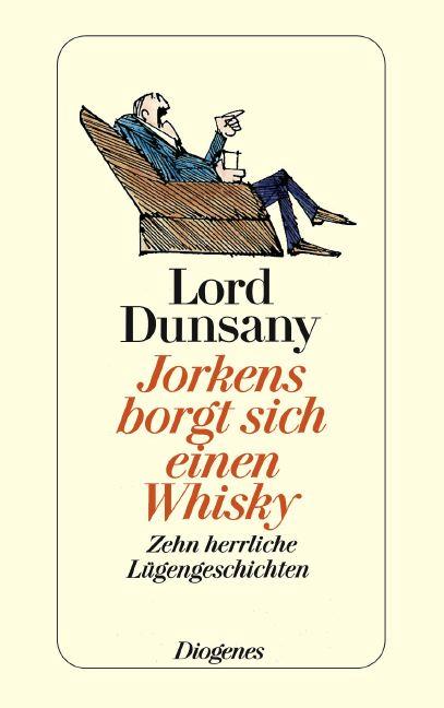 Jorkens borgt sich einen Whisky - Edward J. Lor...