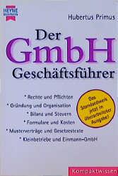 Der GmbH - Geschäftsführer - Hubertus Primus