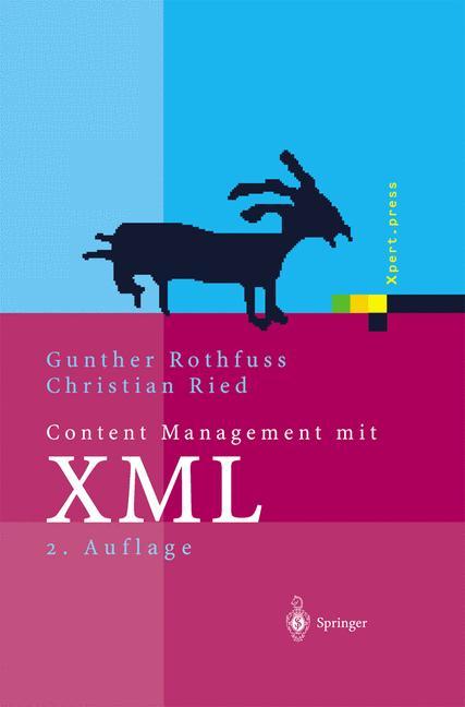 Content Management mit XML: Grundlagen und Anwe...