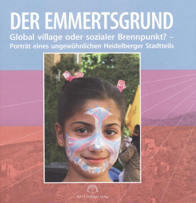 Der Emmertsgrund: Global village oder sozialer ...