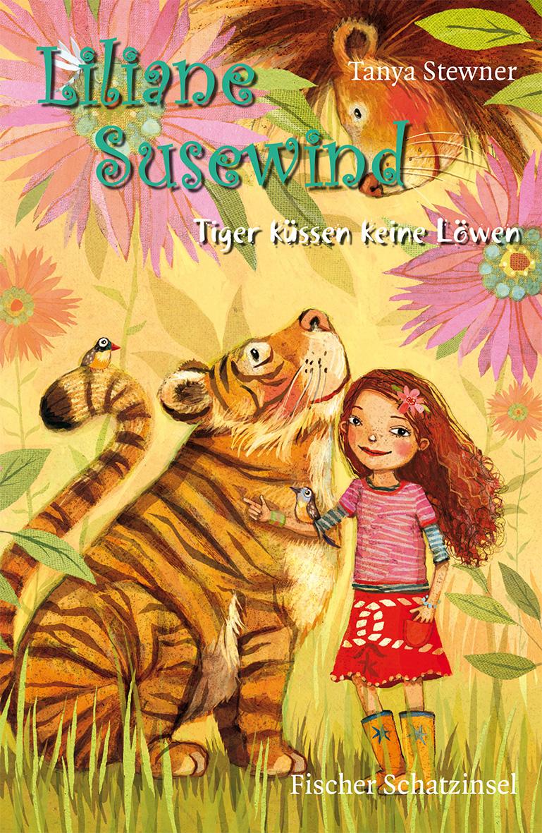 Liliane Susewind - Tiger küssen keine Löwen - Tanya Stewner