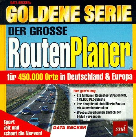 Goldene Serie. Der grosse RoutenPlaner. CD- ROM...
