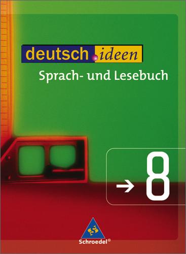 deutsch.ideen SI: deutsch.ideen 8. Schülerband....
