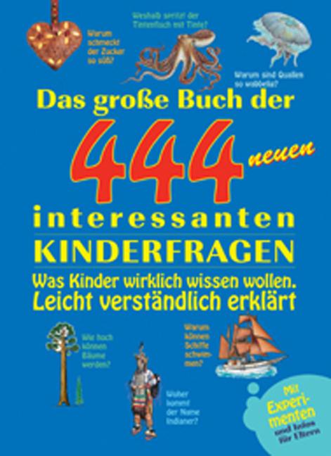 Das grosse Buch der 444 neuen interessanten Kin...