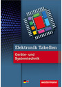 Elektronik Tabellen: Geräte- und Systemtechnik - Michael Dzieia [4. Auflage 2011]