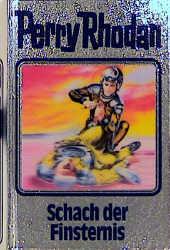 Perry Rhodan - Band 73: Schach der Finsternis [Silbereinband]