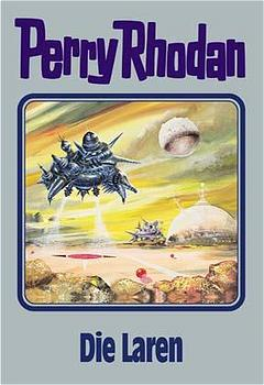 Perry Rhodan - Band 75: Die Laren [Silbereinband]