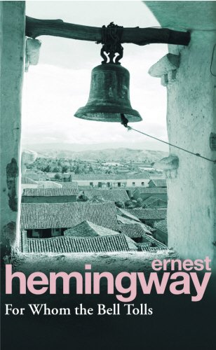 For whom the Bell Tolls. - Ernest Hemingway