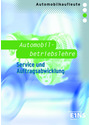 Automobilbetriebslehre: Servive und Auftragsabwicklung für  Automobilkaufleute - Thomas Berndt [6. Auflage 2012]