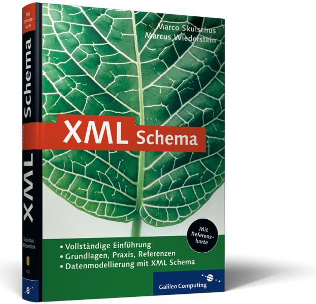 XML Schema - Grundlagen, Praxis, Referenz - Mar...