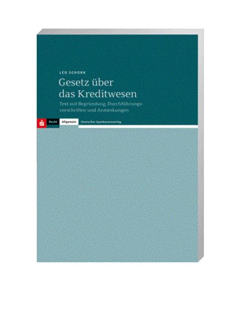 Gesetz über das Kreditwesen - Leo Schork