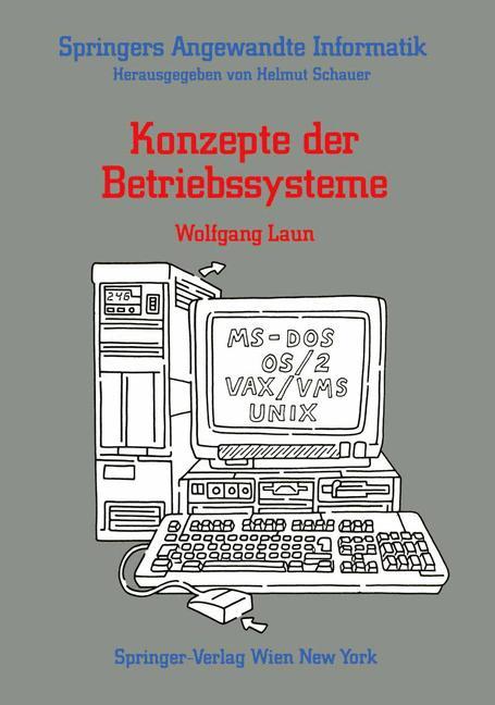 Konzepte der Betriebssysteme (Springers Angewan...