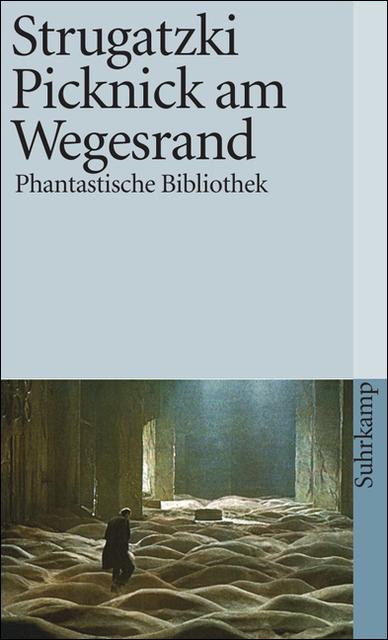 Picknick am Wegesrand: Utopische Erzählung (suhrkamp taschenbuch) - Arkadi Strugatzki