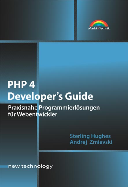 PHP 4 Developer´s Guide . Praxisnahe Programmie...