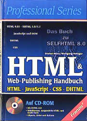 HTML & Web-Publishing Handbuch. HTML, JavaScrip...