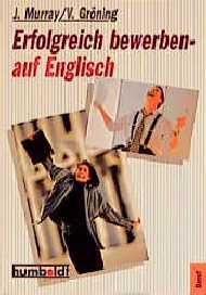 Erfolgreich bewerben - auf Englisch. - Joelle M...