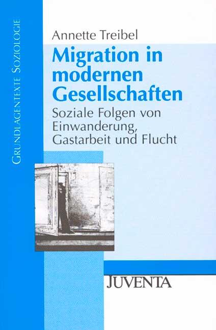 Migration in modernen Gesellschaften: Soziale F...