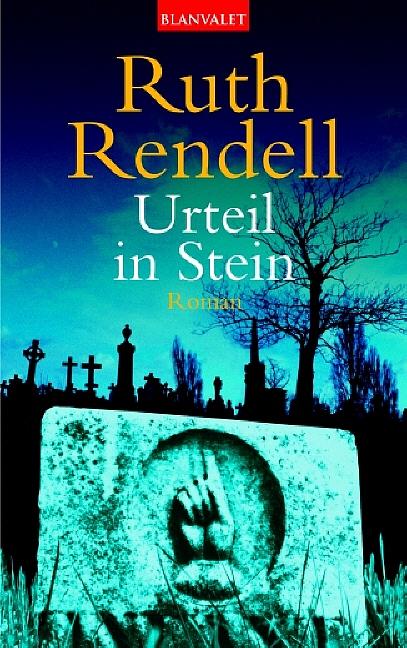 Urteil in Stein. - Ruth Rendell