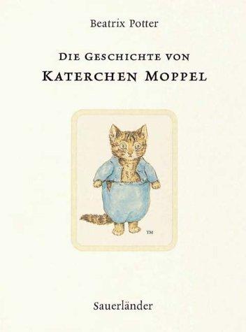 Die Geschichte von Katerchen Moppel