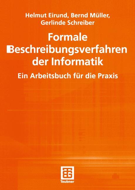 Formale Beschreibungsverfahren der Informatik. ...
