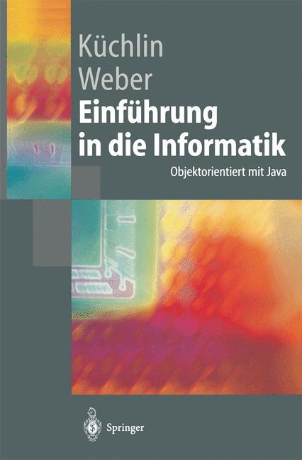 Einführung in die Informatik. Objektorientiert ...