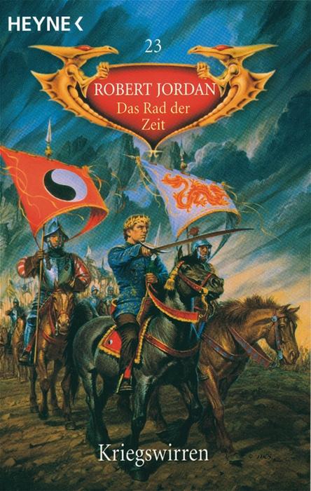 Das Rad der Zeit - Band 23: Kriegswirren - Robert Jordan