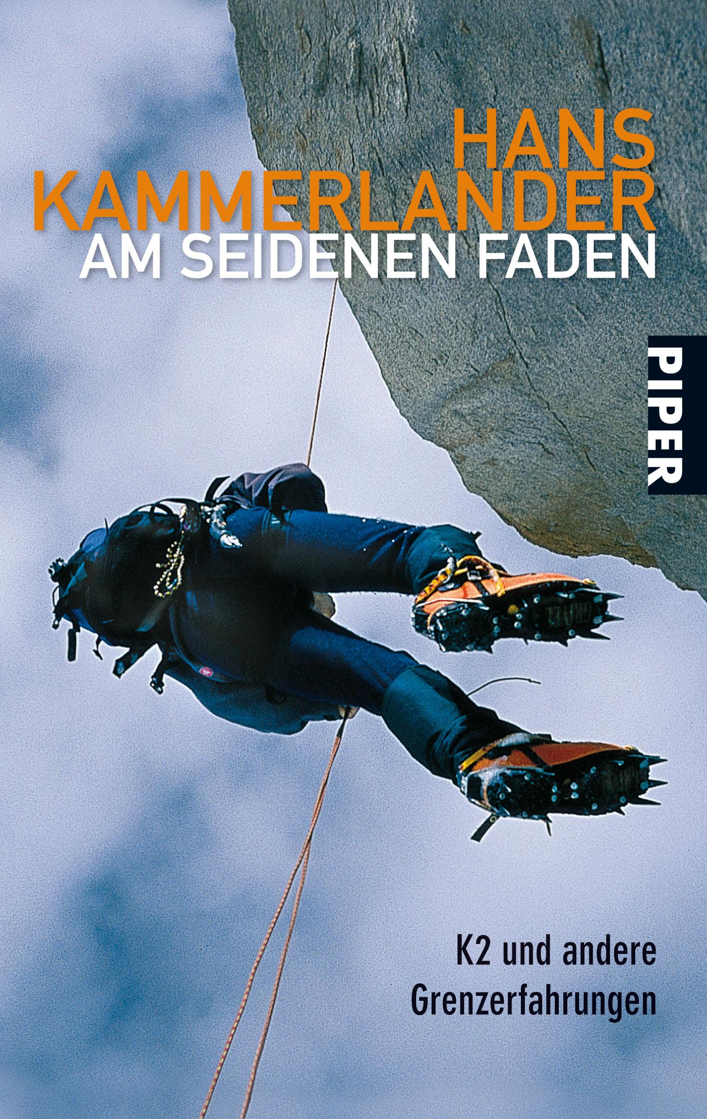 Am seidenen Faden: K2 und andere Grenzerfahrungen - Hans Kammerlander