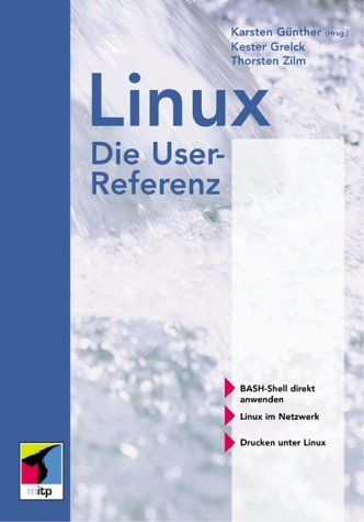 Linux. Die User- Befehlsreferenz - Karsten Günther