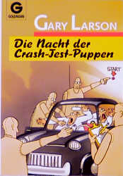 Die Nacht der Crash- Test - Puppen. Cartoons. - Gary Larson
