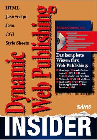 Dynamic Web-Publishing Insider. HTML-JavaScript...