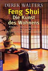 Feng-Shui, Die Kunst des Wohnens - Derek Walters