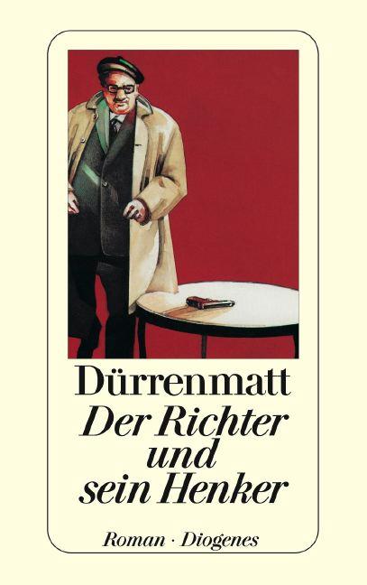 Der Richter und sein Henker - Friedrich Dürrenmatt [Taschenbuch]