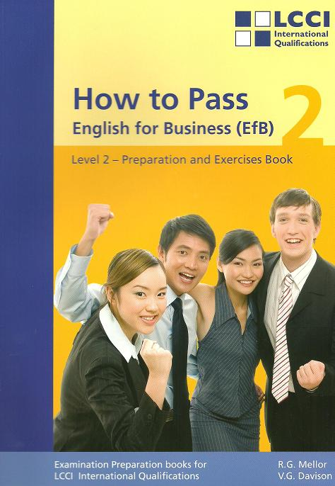 How to Pass, English for Business, Bd.2, Second Level: Preparation and Exercise Book - Robert G. Mellor